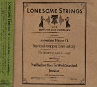 LONESOME STRINGS-VOL.2-NEW LOST CITY RAMBLERS