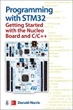 Norris, D: Programming with STM32: Getting Started with the - Donald Norris