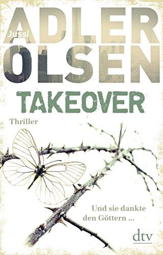 TAKEOVER: Thriller von Jussi Adler-Olsen (22. September 2015) Gebundene Ausgabe