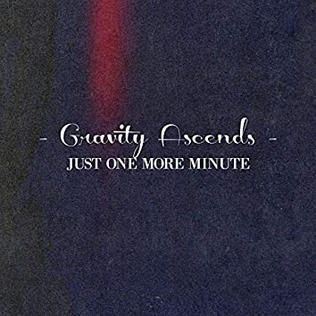 Just One More Minute