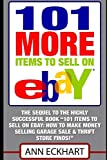 101 MORE Items To Sell On Ebay: (Seventh Edition - Updated for 2020) (101 Items to Sell on Ebay)