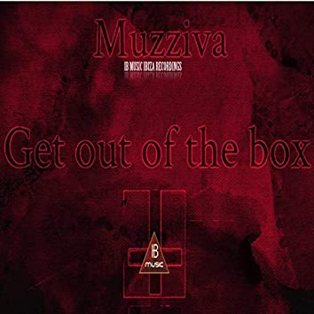Get out of the Box (Hit 2019)