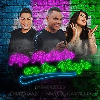 Me Metiste en Tu Viaje (Ana Del Castillo y Churo Diaz)