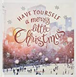 Have yourself a merry little Christmas -