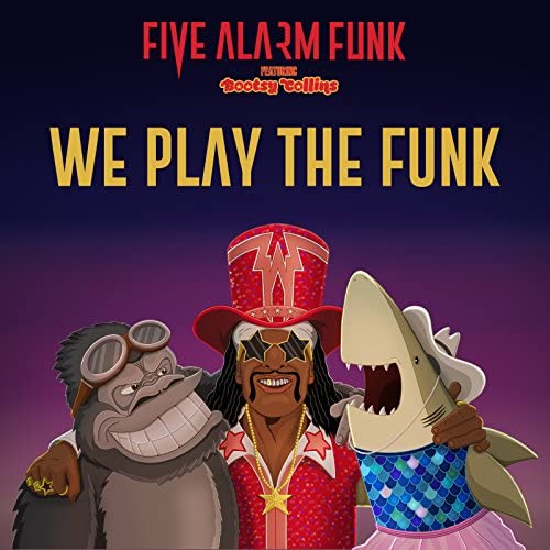 Five Alarm Funk feat. Bootsy Collins