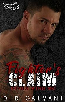 Fighter's Claim: Devils Wind MC by [D.D. Galvani, Mari Rohweder, Randy Sewell]