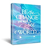 """""""Be The Change You Want To See In The World"""" Inspirational Quote Canvas Wall Art, Inspirational Gifts Canvas Wall Art Quotes for kids girl sister mom women, Nursery Decoration Bedroom Office Teen Boy Girl Room Decor Size 12x16"""