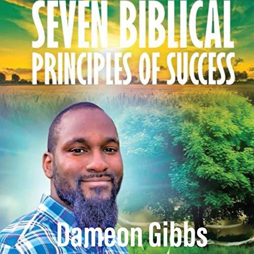 Seven Biblical Principles of Success cover art