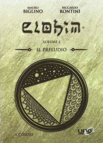 Elohim. Il preludio (Vol. 1)