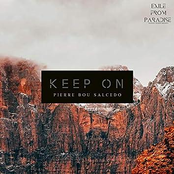 Keep On (Burn Your Ships)