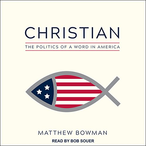 Christian Audiobook By Matthew Bowman cover art