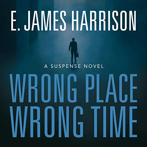 Wrong Place, Wrong Time  By  cover art