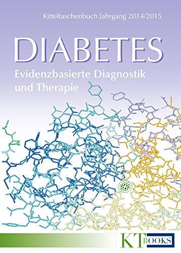 Diabetes: Evidenzbasierte Diagnostik und Therapie (Kitteltaschenbuch Jahrgang 2014/2015)