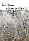 Atlas arqueolóxico da paisaxe galega