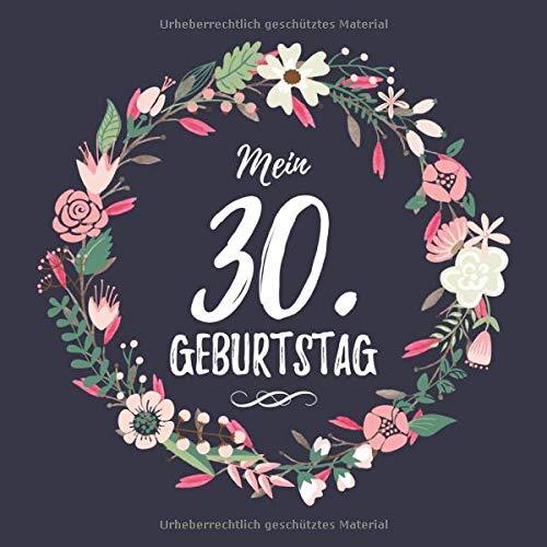Mein 30. Geburtstag: Geschenkidee 30. Geburtstag Gästebuch 30 Jahre Geschenk Geburtstagsfeier...