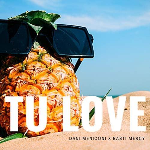 Dani Meniconi & Basti Mercy