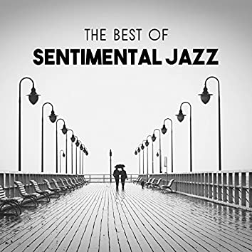The Best of Sentimental Jazz – Positive Mood in Restaurant, Cool Music for Relax, Easy Listening Together in Friday Night