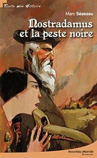 Nostradamus et la peste noire par Marc Séassau