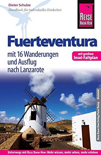 Preisvergleich Produktbild Reise Know-How Reiseführer Fuerteventura (mit 16 Wanderungen,  Faltplan und Ausflug nach Lanzarote)