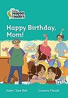 Level 3 – Happy Birthday, Mom! (Collins Peapod Readers)