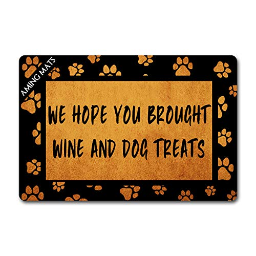 Funny Welcome Mats Home Decor Personalized Door Rugs(23.6 X 15.7 in) with Anti-Slip Rubber Back Doormat Gift Door Mat for The Entrance Way (We Hope You Brought Wine and Dog Treats)