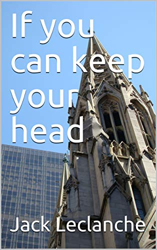 If you can keep your head (English Edition)