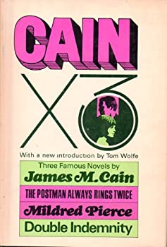 Hardcover Cain X 3: The Postman Always Rings Twice, Mildred Pierce, and Double Indemnity Book