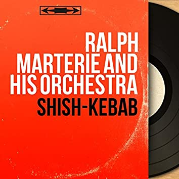 Shish-Kebab (Stereo Version)