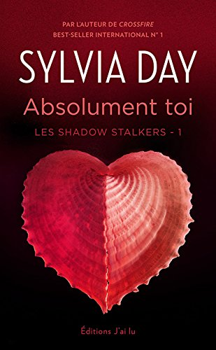 Les Shadow Stalkers (Tome 1) - Absolument toi