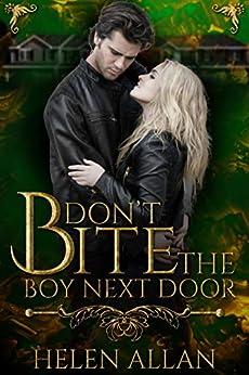 [Helen Allan]のDon't Bite the Boy Next Door (The Bite Series Book 4) (English Edition)