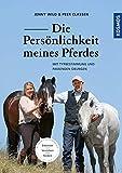 Die Persönlichkeit meines Pferdes: Mit Typbestimmung und passenden Übungen - Jenny Wild