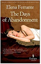 By Elena Ferrante - The Days of Abandonment: 10th Anniversary Edition (2015-06-03) [Paperback]