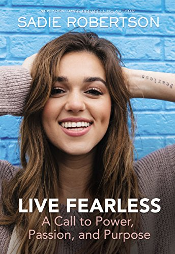 Live Fearless: A Call to Power, Passion, and Purpose