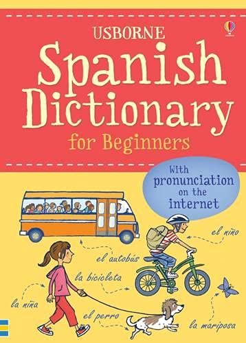 Spanish Dictionary for Beginners (Language for Beginners Dictionary): 1