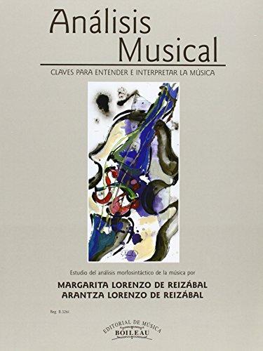 Análisis Musical. Claves para entender e interpretar la música: Estudio del análisis morfosintáctico de la música