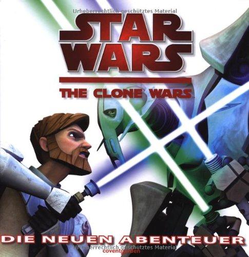 Star Wars - The Clone Wars: Die neuen Abenteuer.