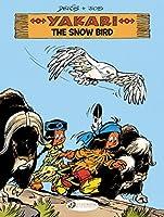 Yakari 17: The Snow Bird