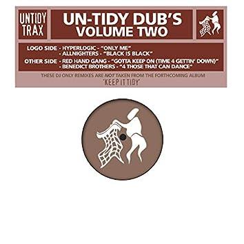 Untidy Dubs Volume 2