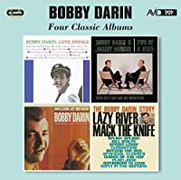 Four Classic Albums (Love Swings / Two Of A Kind / The Bobby Darin Story / Oh! Look At Me Now) by Bobby Darin