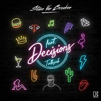 Decisions (feat. Talksick)