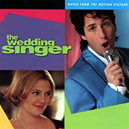 Soundtrack Samples The Wedding Singer Music From Motion Picture Explicit Cover