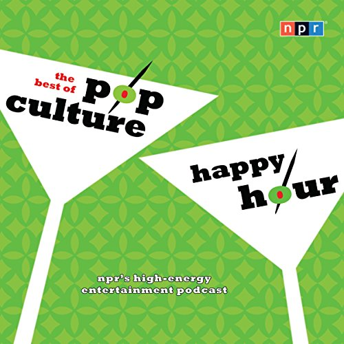 NPR the Best of Pop Culture Happy Hour audiobook cover art