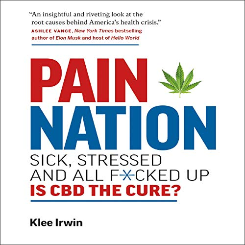 Pain Nation: Sick, Stressed, and All F*cked Up audiobook cover art