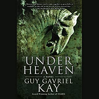 Under Heaven                   By:                                                                                                                                 Guy Gavriel Kay                               Narrated by:                                                                                                                                 Simon Vance                      Length: 19 hrs and 27 mins     855 ratings     Overall 4.3