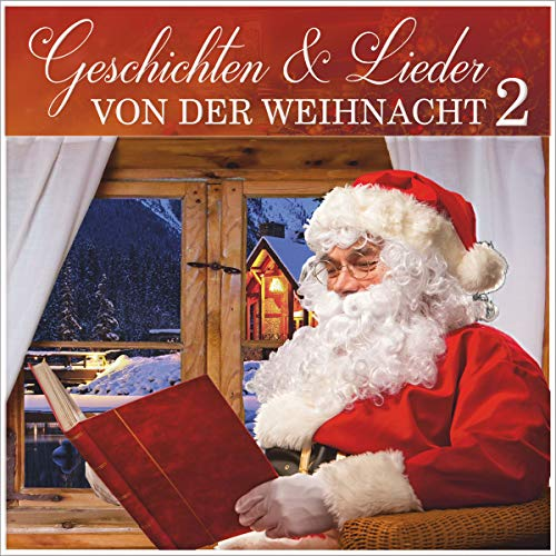Geschichten & Lieder von der Weihnacht 2                   By:                                                                                                                                 Heinrich Seidel,                                                                                        Dora Schlatter                               Narrated by:                                                                                                                                 Christian Büsen                      Length: 59 mins     Not rated yet     Overall 0.0