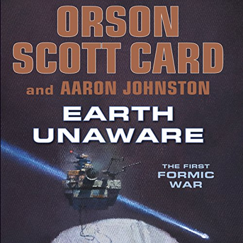 Earth Unaware                   By:                                                                                                                                 Orson Scott Card,                                                                                        Aaron Johnston                               Narrated by:                                                                                                                                 Stefan Rudnicki,                                                                                        Stephen Hoye,                                                                                        Arthur Morey,                   and others                 Length: 13 hrs and 59 mins     4,143 ratings     Overall 4.5