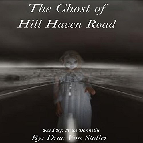 The Ghost of Hill Haven Road audiobook cover art