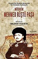 Manisa'da Medfun Ayancikli Bir Osmanli Sadrazami Mütercim Mehmed Rüstü Pasa