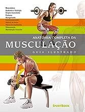 Anatomia Completa da Musculação: Guia Ilustrado
