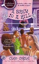 A Brew to a Kill[BREW TO A KILL][Mass Market Paperback]